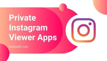Private Instagram Viewer Apps With No Survey and Verification in 2021