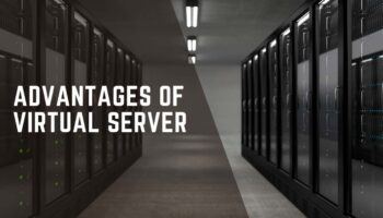 What are the Advantages of a Virtual Server?
