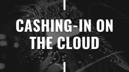 Cashing-in-on-the-Cloud