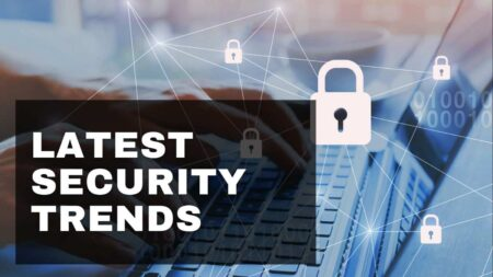 Latest-Security-Trends