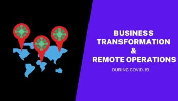 How COVID-19 Surge Transformed Businesses to Remote Operations?